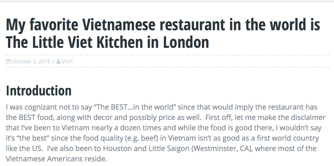 "High praise from Miles at Milesperday, who describes us as his ""Favourite Vietnamese in the World"".  http://milesperday.com/2016/10/favorite-vietnamese-restaurant-world-little-viet-kitchen-london/"