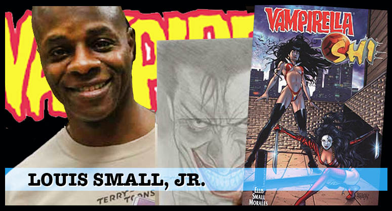 Louis Small Jr. -- Vampirella artist. Now We're Talking!