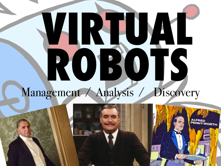 fig.15 -  Virtual robots and butlers.