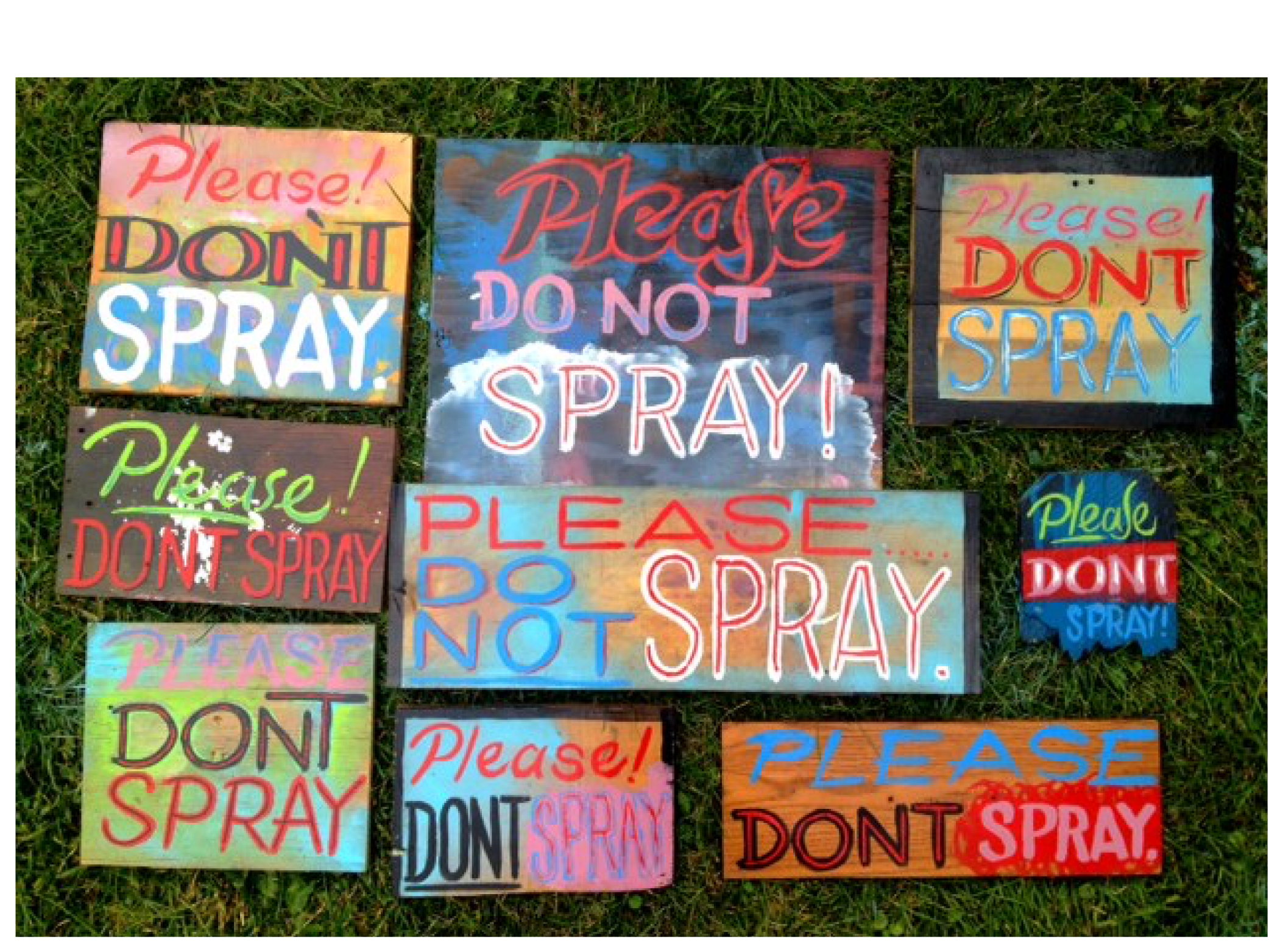 Please Don't Spray signs.