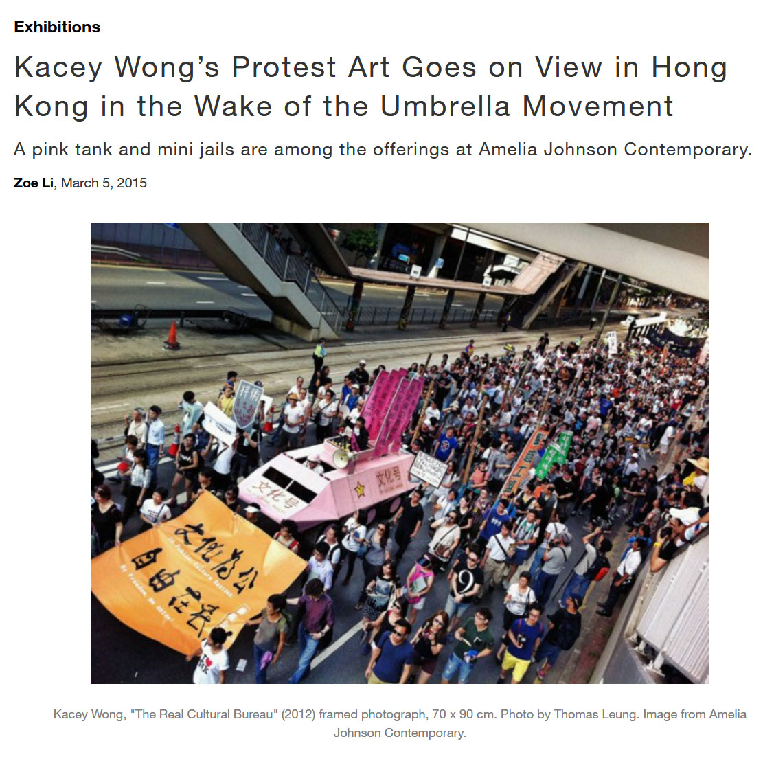March/5/2015 Artnet News  Kacey Wong's Protest Art Goes on View in Hong Kong in the Wake of the Umbrella Movement