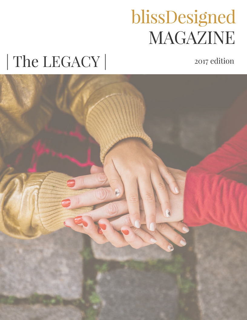 The BlissDesigned LEGACY Issue