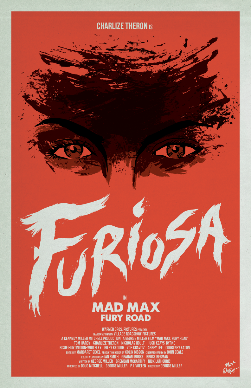 Mad Max Fury Road Furiosa Poster by Matt Talbot