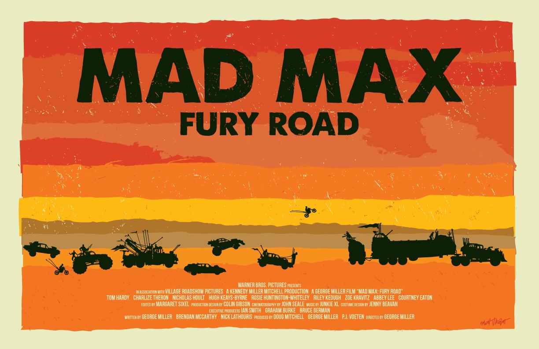 Mad Max Fury Road Poster by Matt Talbot