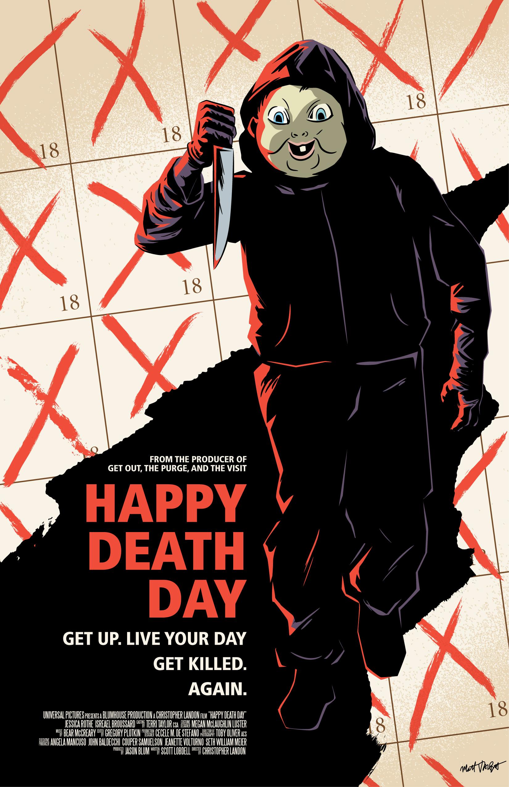 Happy Death Day Poster by Matt Talbot