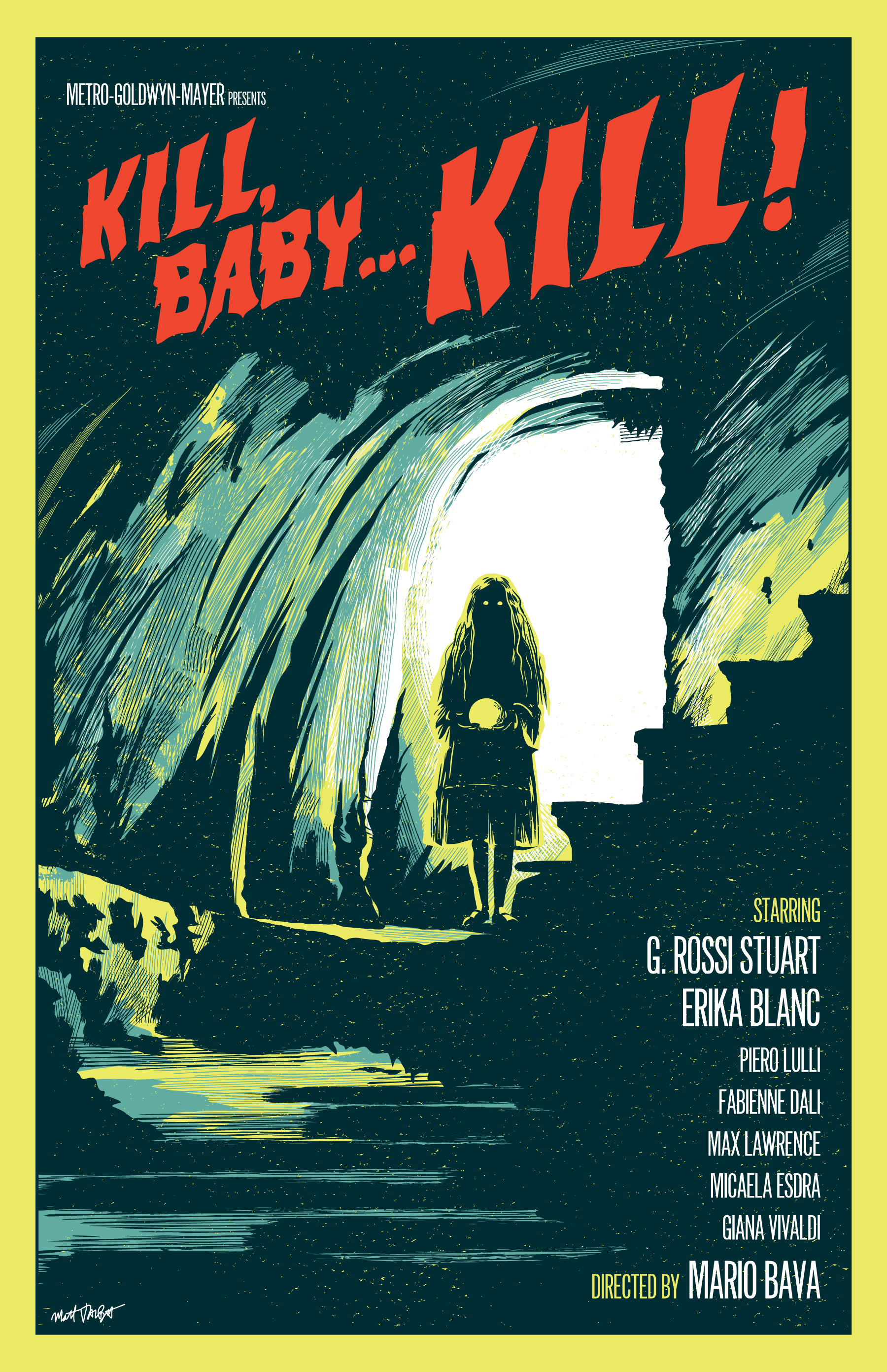 Kill, Baby... Kill! poster by Matt Talbot