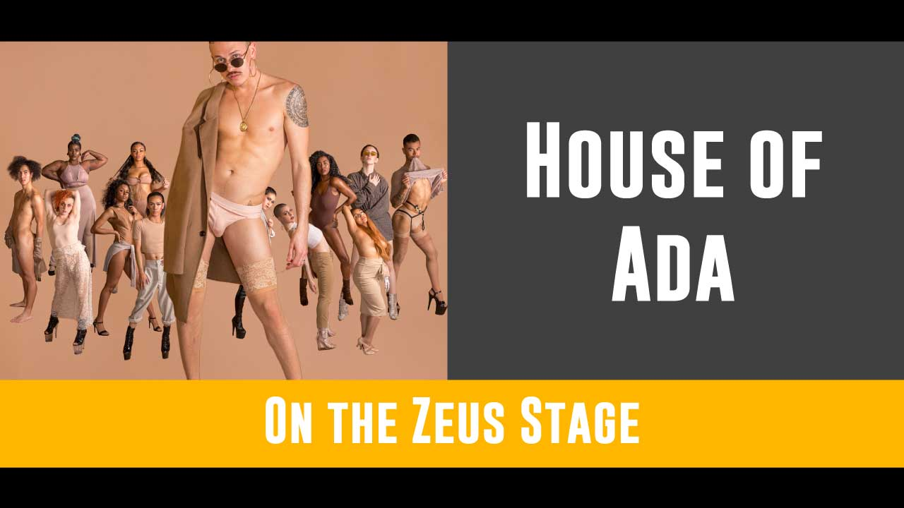 House of ADA (Latin for Fairy) will mesmerize you with their dance performances from 5 - 6pm on the Zeus stage! You're gonna want to have a Kiki when they're all done.   Follow House of ADA on Facebook here!