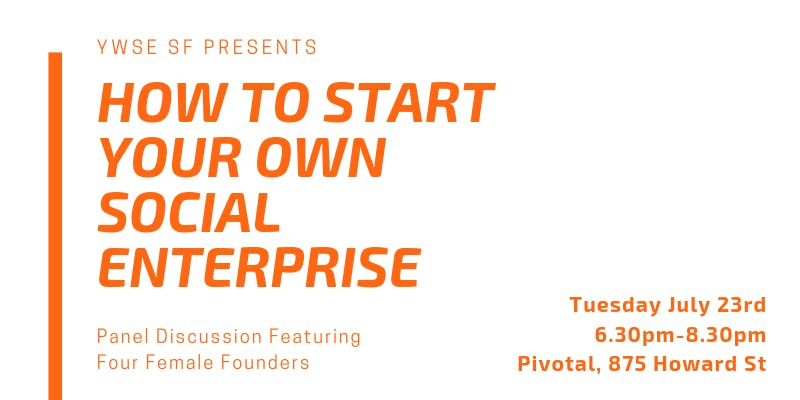 JULY 2019: How to Start Your Own Social Enterprise