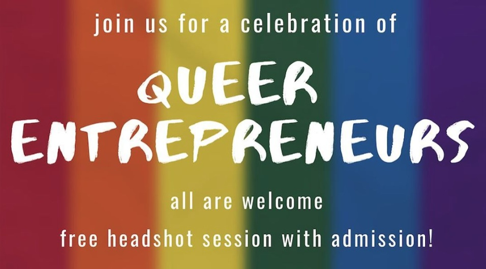 MAY 2019: A Celebration of Queer Social Entrepreneurs