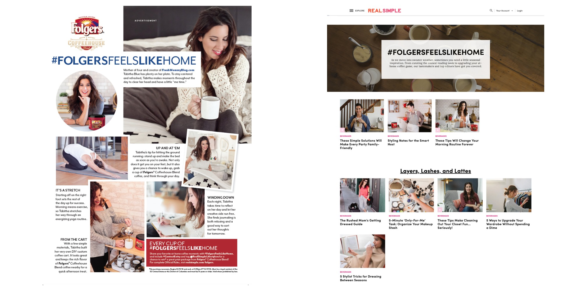 Full-page branded content for Folgers in  People and  co-branded content hub on  realsimple.com.  Print campaign also appeared in  Health, Real Simple, Southern Living,  and  InStyle.