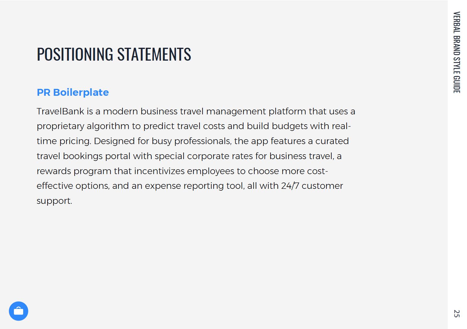 Positioning statement used for PR, developed from internal value prop.
