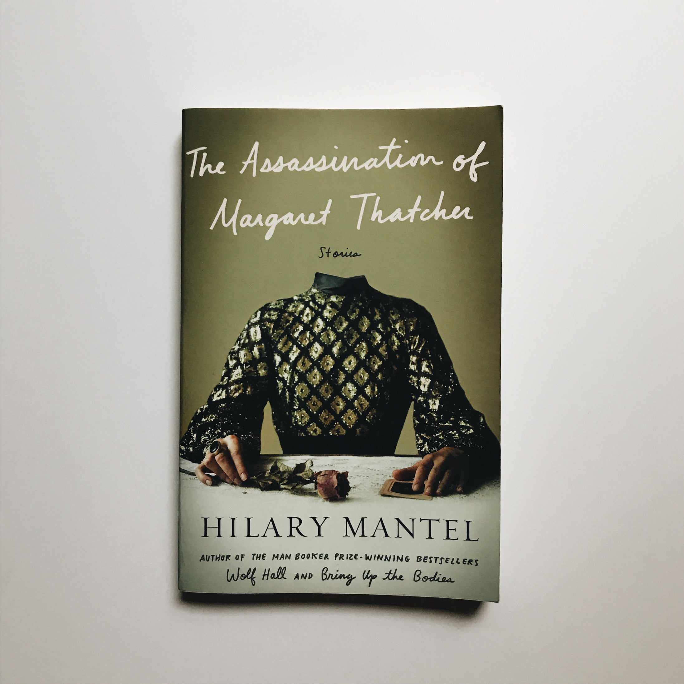 A - The Assassination of Margaret Thatcher by Hilary Mantel.JPG