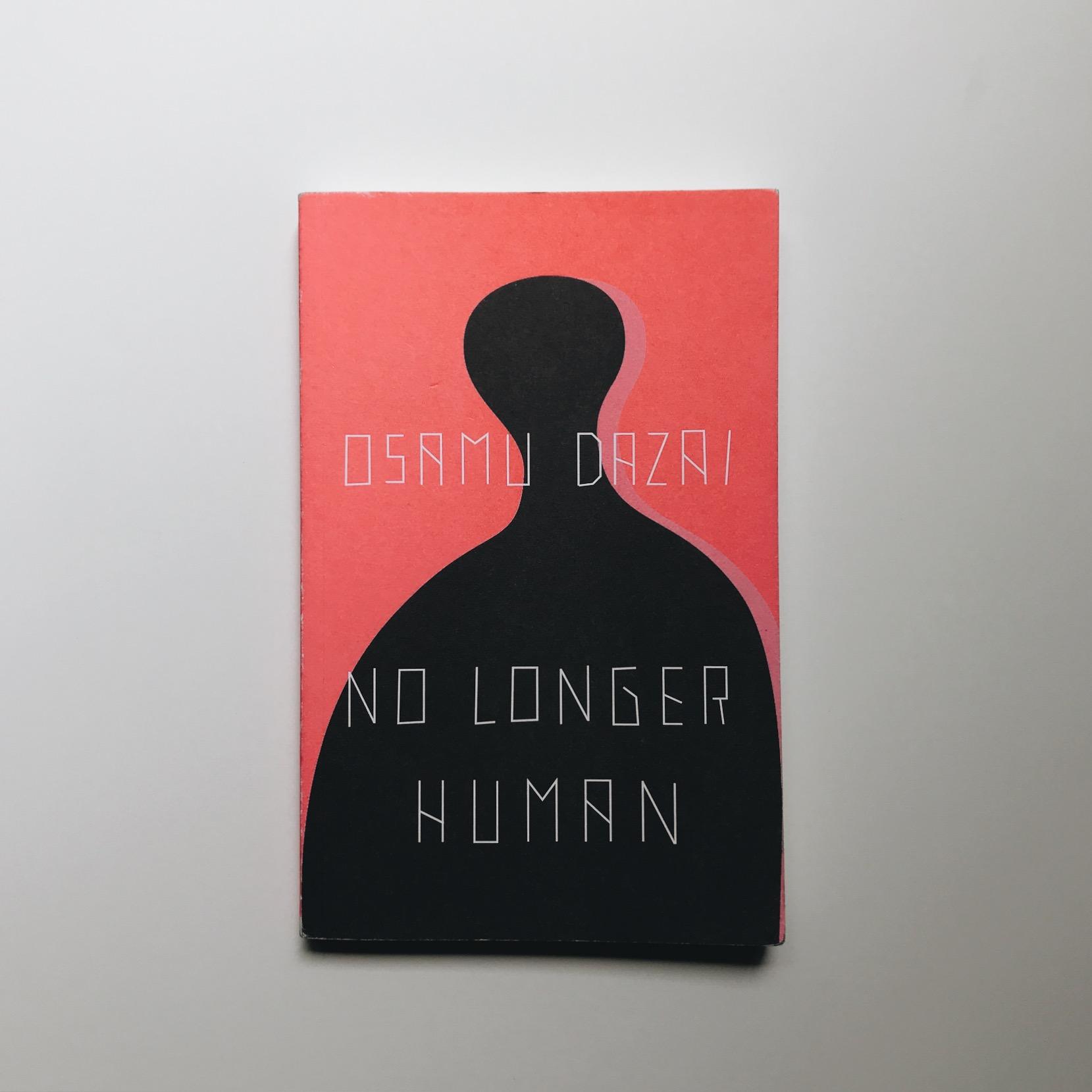 4/ No Longer Human — Osamu Dazai