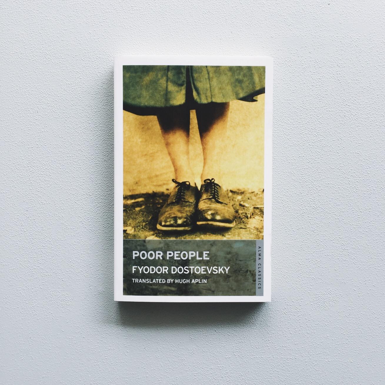 3/ Poor People — Fyodor Dostoevsky