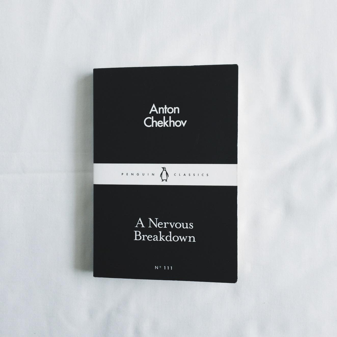 15/ A Nervous Breakdown — Anton Chekhov