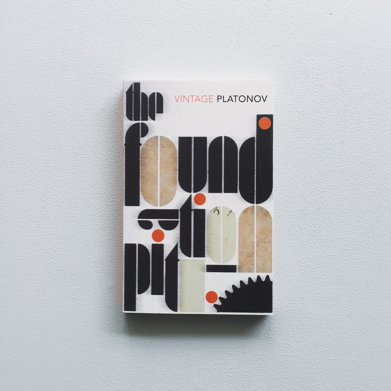 17/ The Foundation Pit — Andrei Platonov
