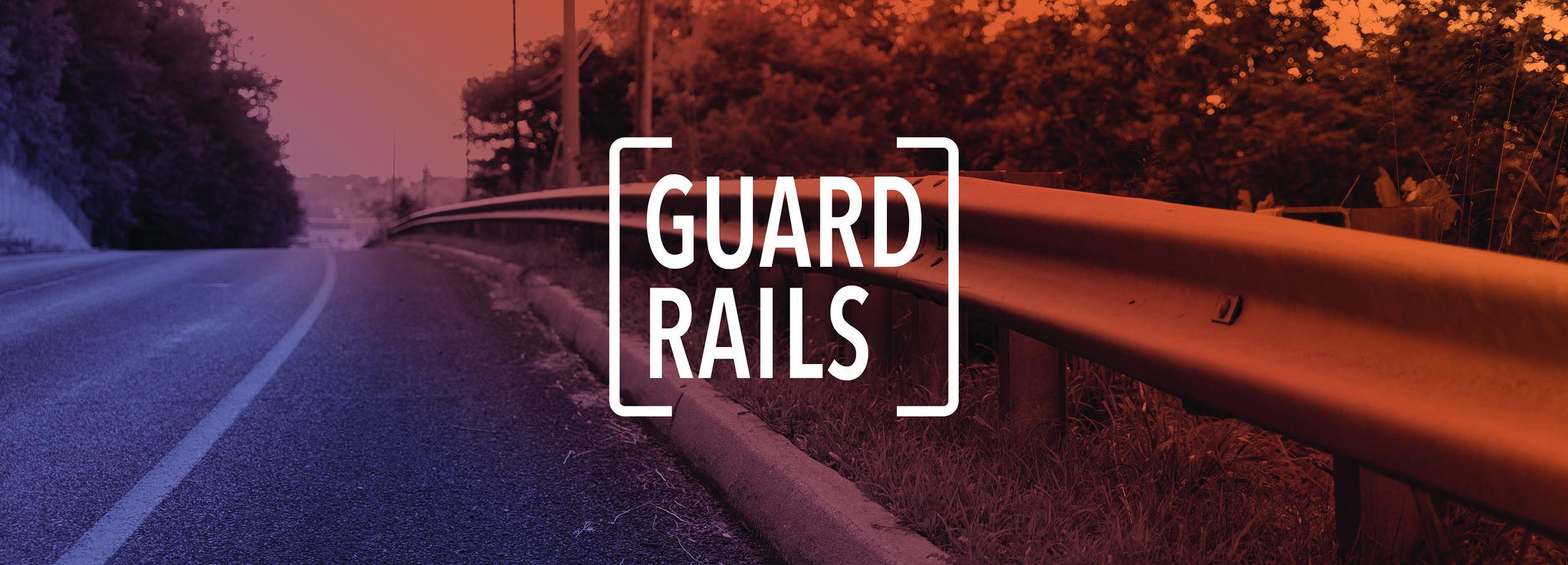 Guard Rails 1920x692-01.jpg