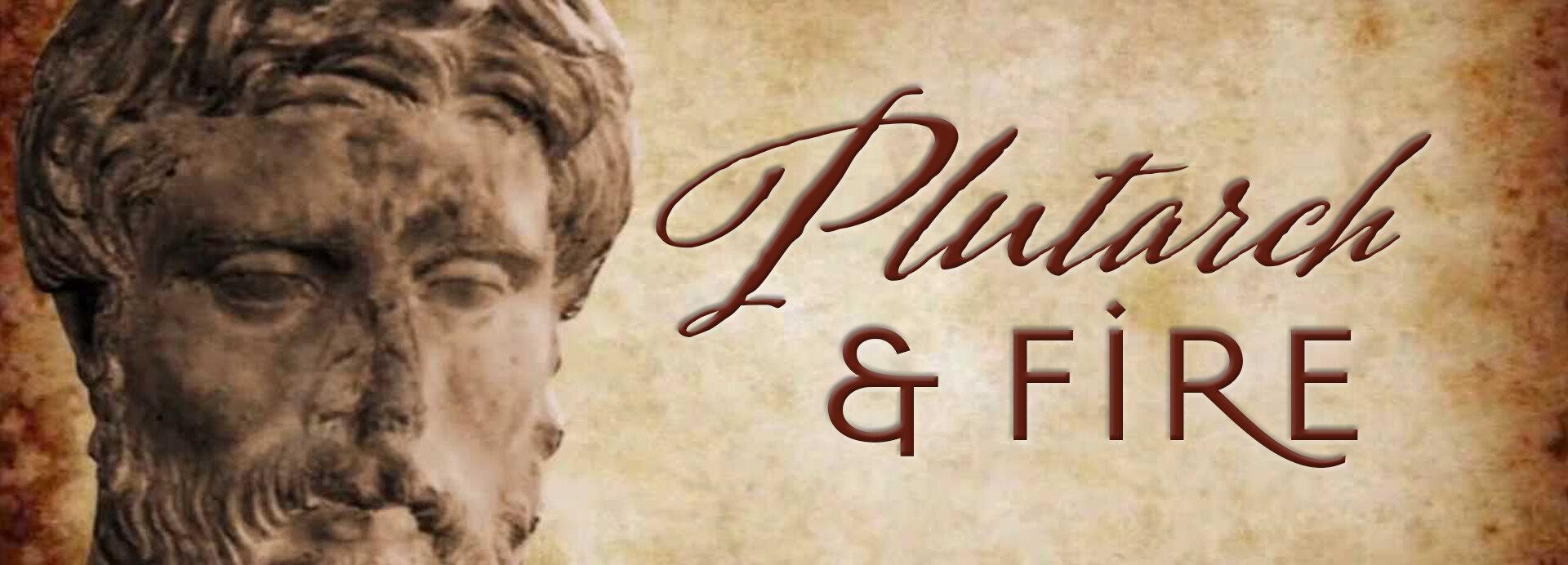 Plutarc & Fire.jpg