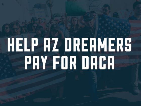 help-az-dreamers-pay-for-DACA.jpg