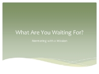 What Are You Waiting For Lesson 2