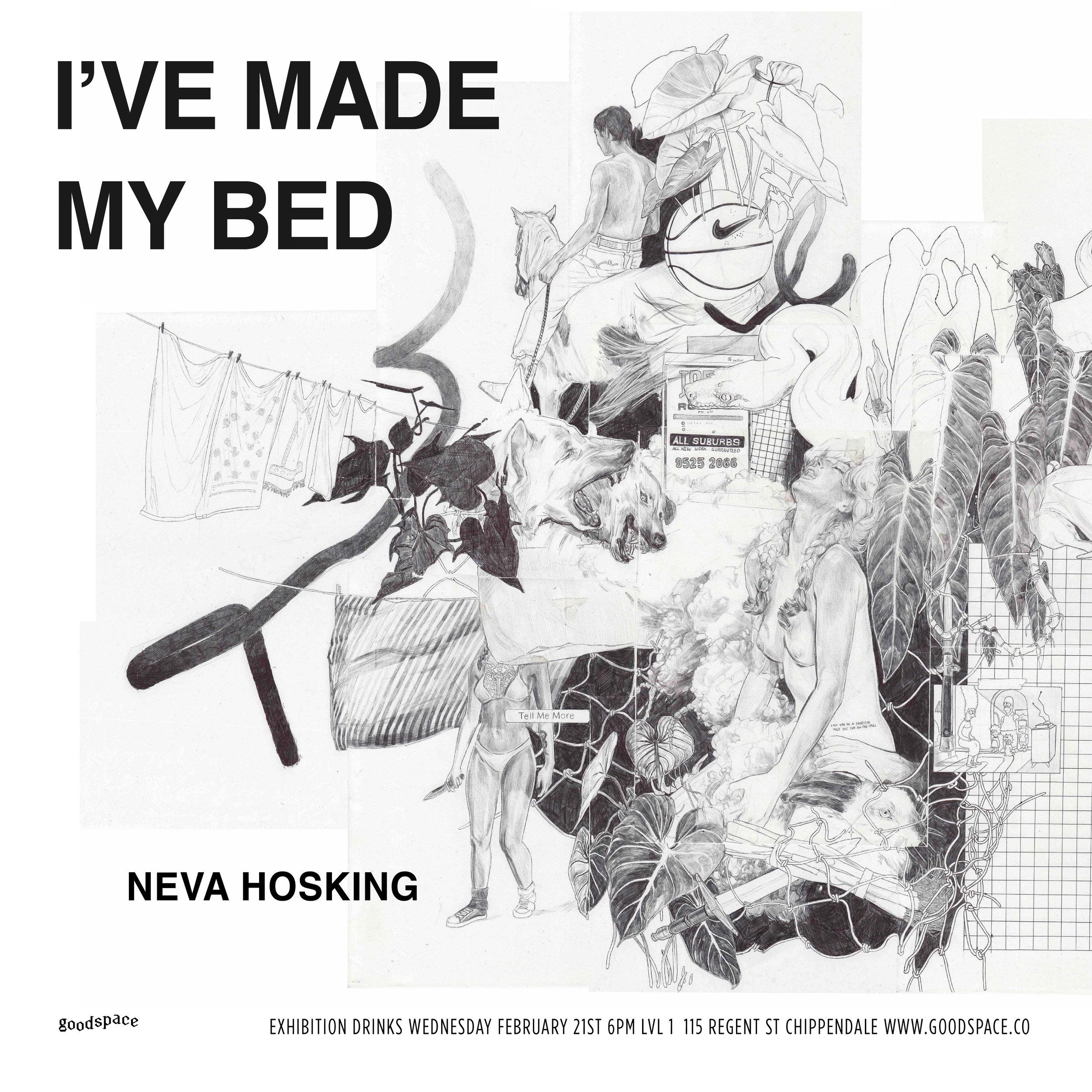 Neva Hosking – I've Made My Bed Flyer.jpg