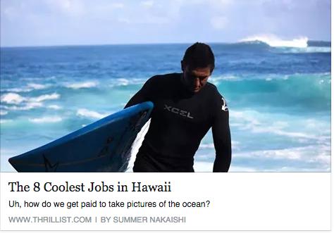 February 2016- 8 Coolest Jobs in Hawaii- Thrillist