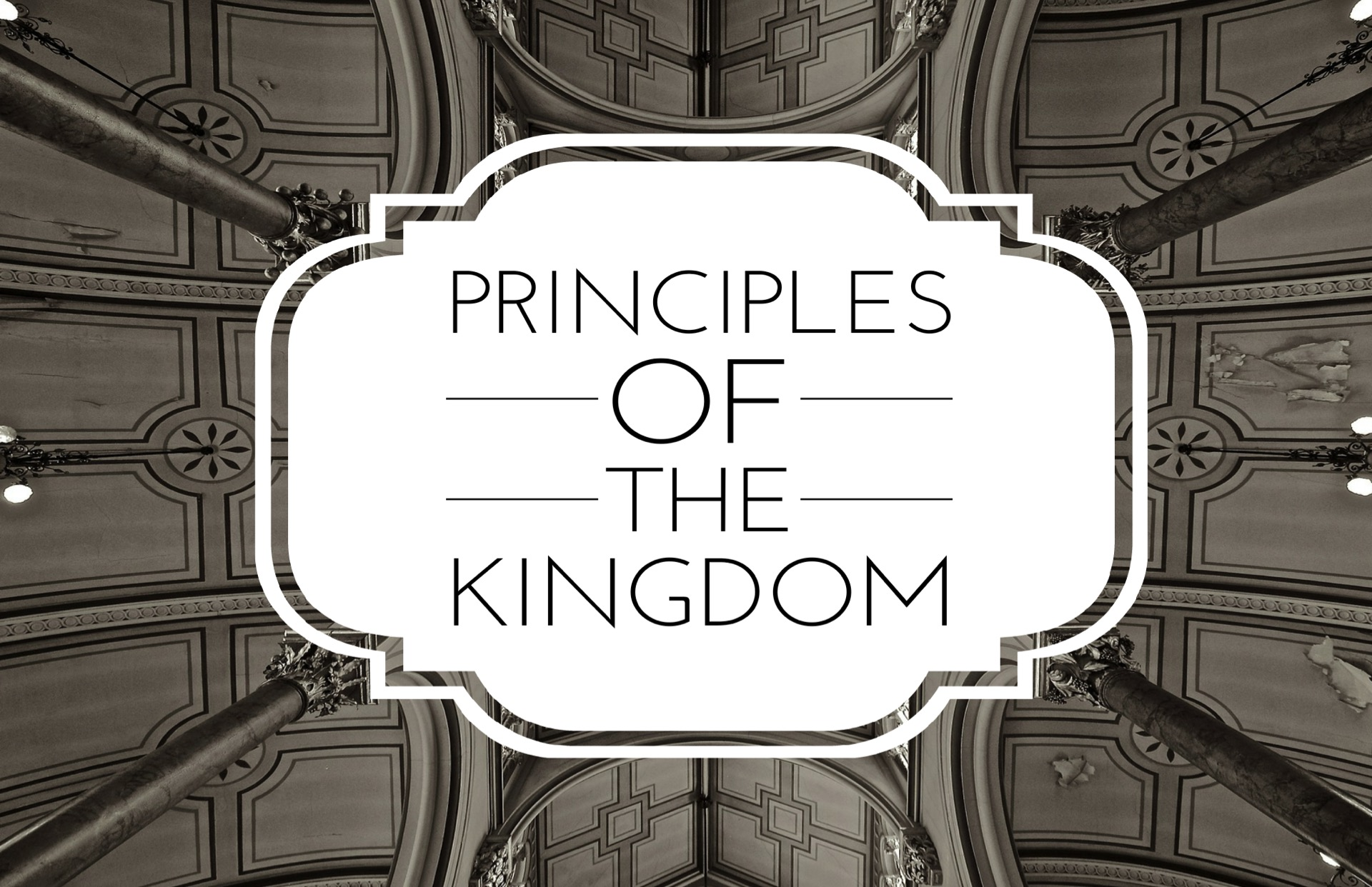 Principles of the Kingdom