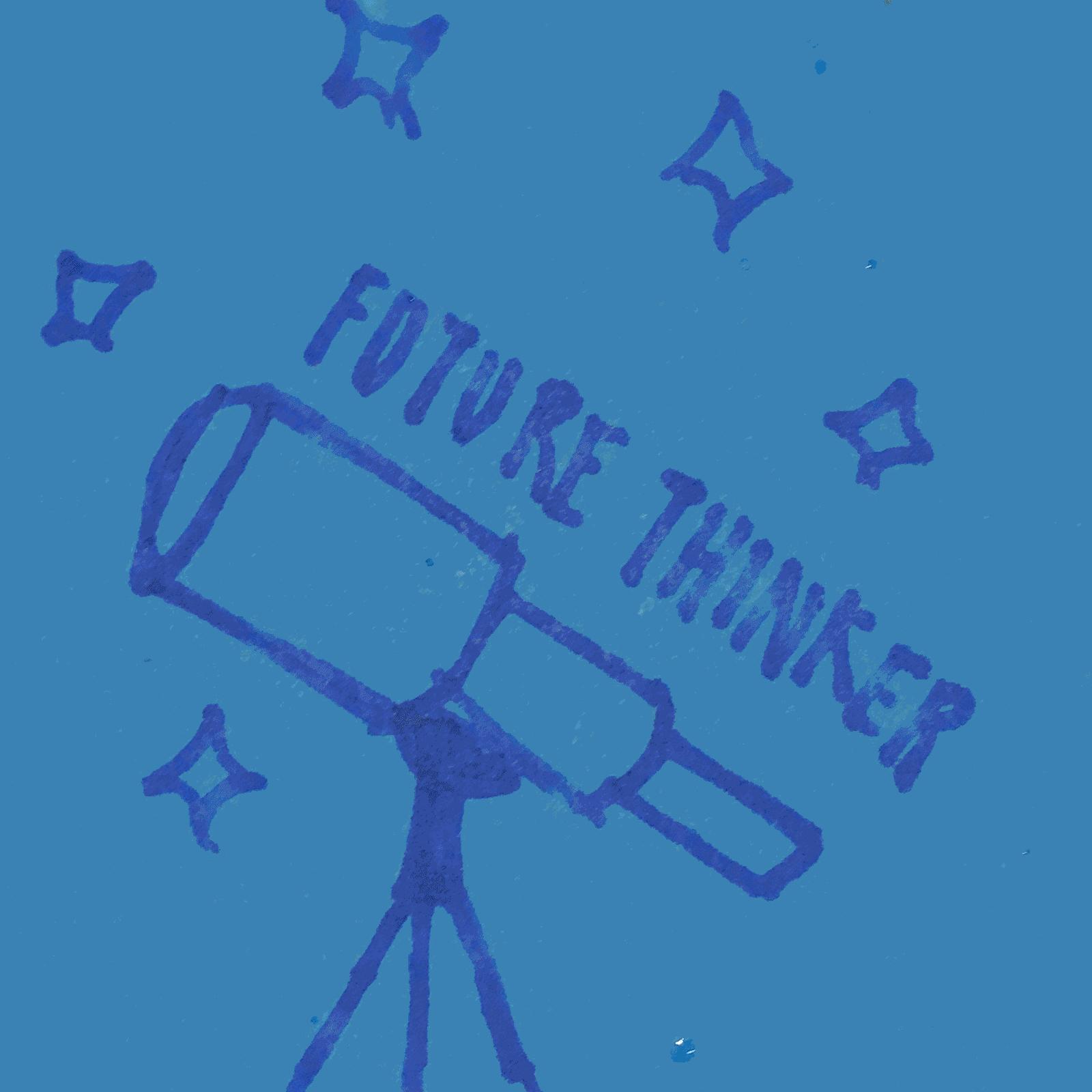 Future Thinker Strengths Explorer Talent Theme
