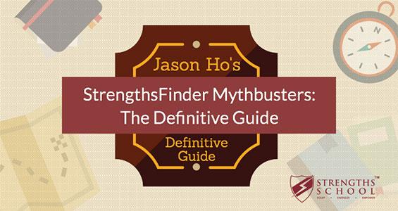 StrengthsFinder+Mythbusters+Definitive+Guide+Jason+Ho.jpg