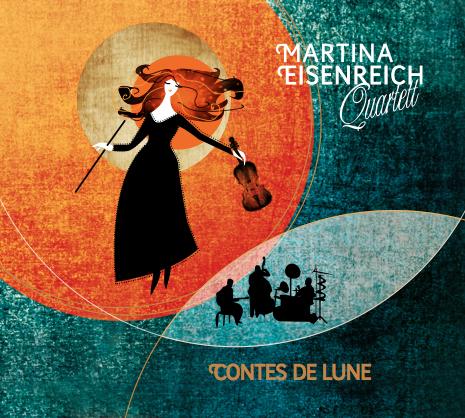 Martina Eisenreich Quartet: contes de lune. Album artwork by agentur ais.