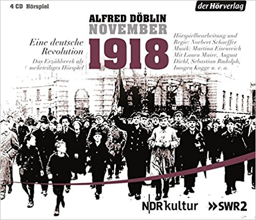 ">> Hörbuch / 4 CD - Box ""Alfred Döblin: November 1918"" bei amazon.de"