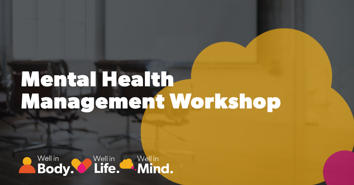 Mental Health Management Workshop
