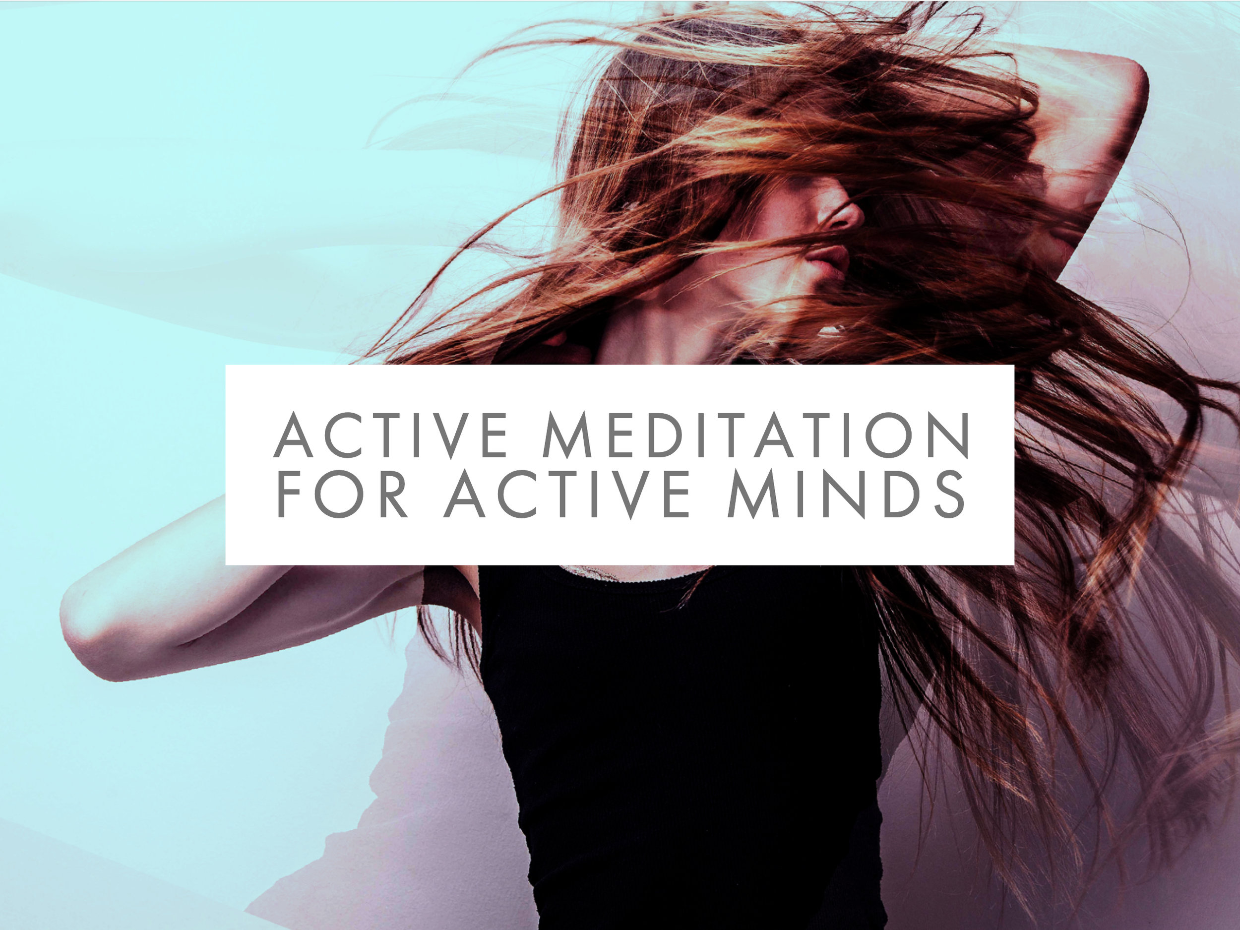 OSHO ACTIVE MEDITATIONS® FOR ACTIVE MINDS - ONLINE COURSE
