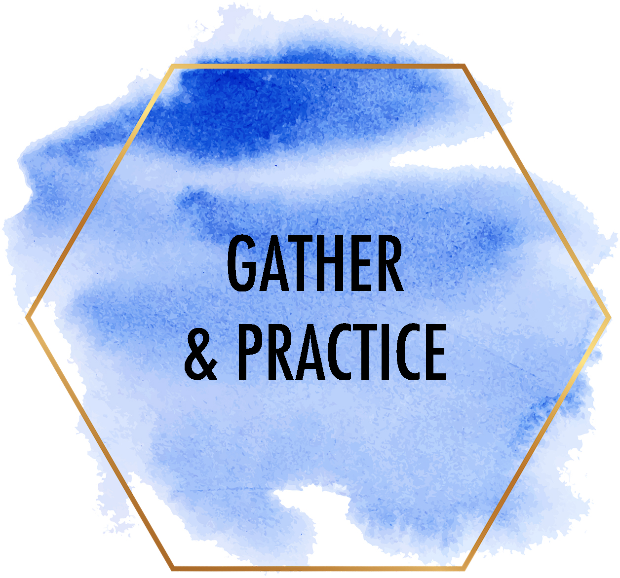 gather and practice.jpg