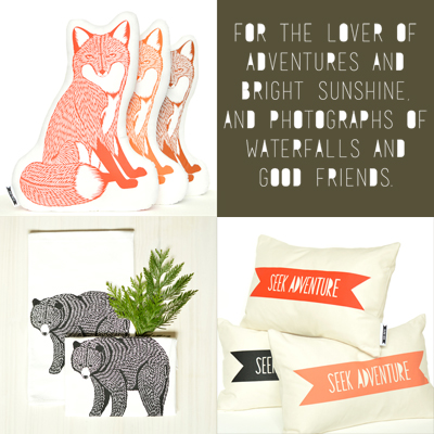 Pair well with antique lanterns and photo prints of those long weekend hikes.  Fox plush  $36,  Bear towel  $12,  Seek Adventure banner pillow  $42