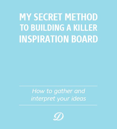 My secret method to building a killer inspiration board