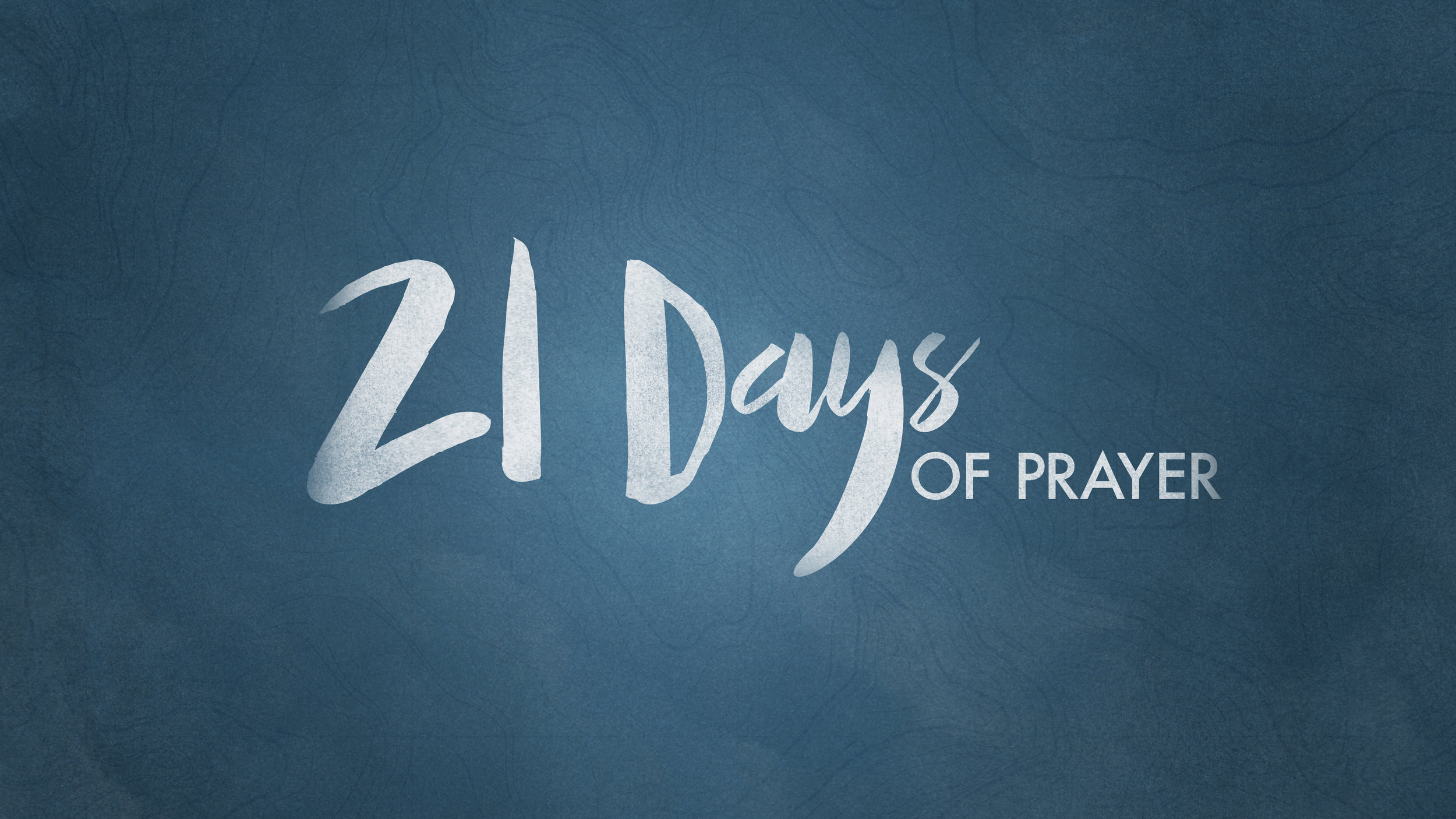 21 Days of Prayer - Watch and Listen