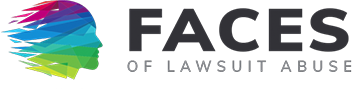 Photo source: Faces of Lawsuit Abuse