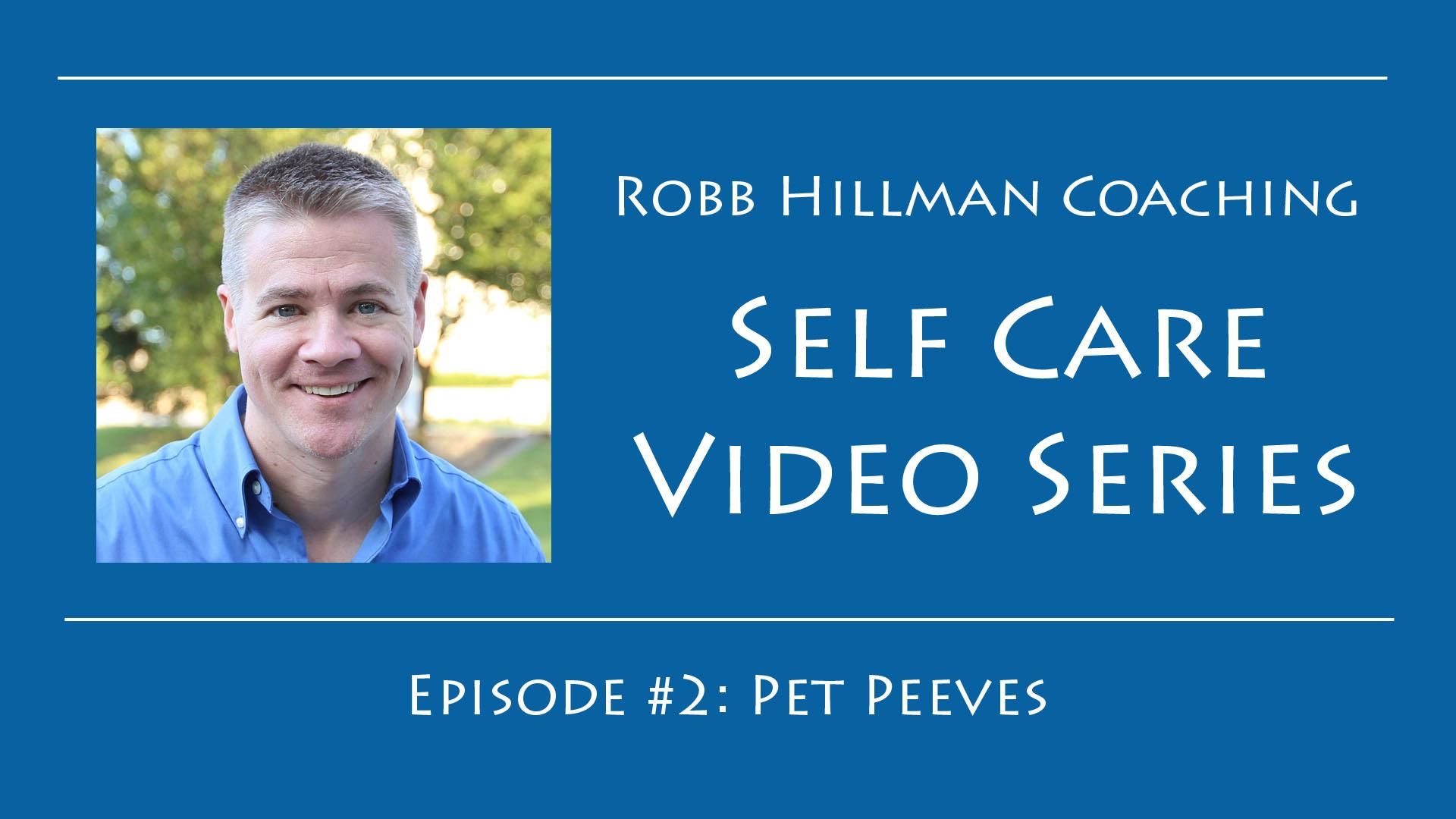 Self Care Pet Peeves