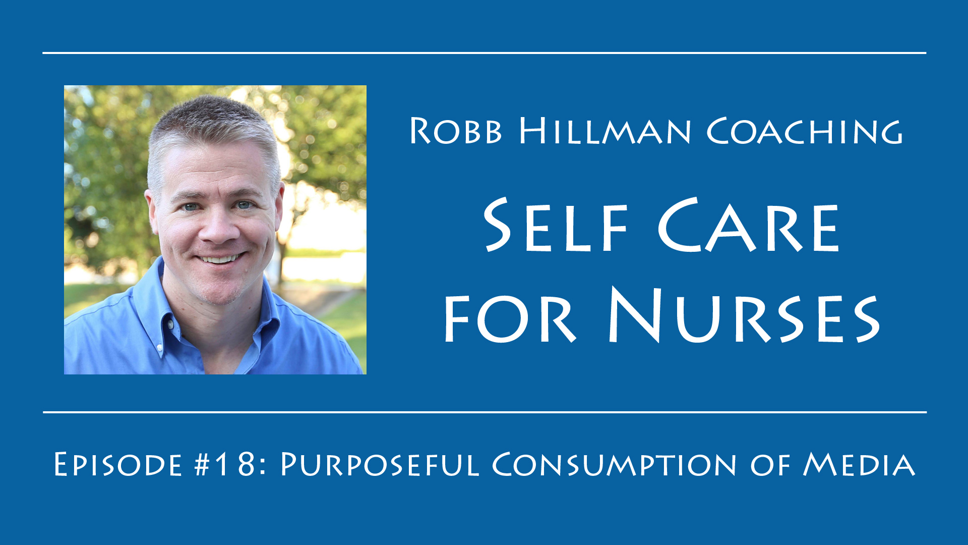 Self Care for Nurses Robb Hillman