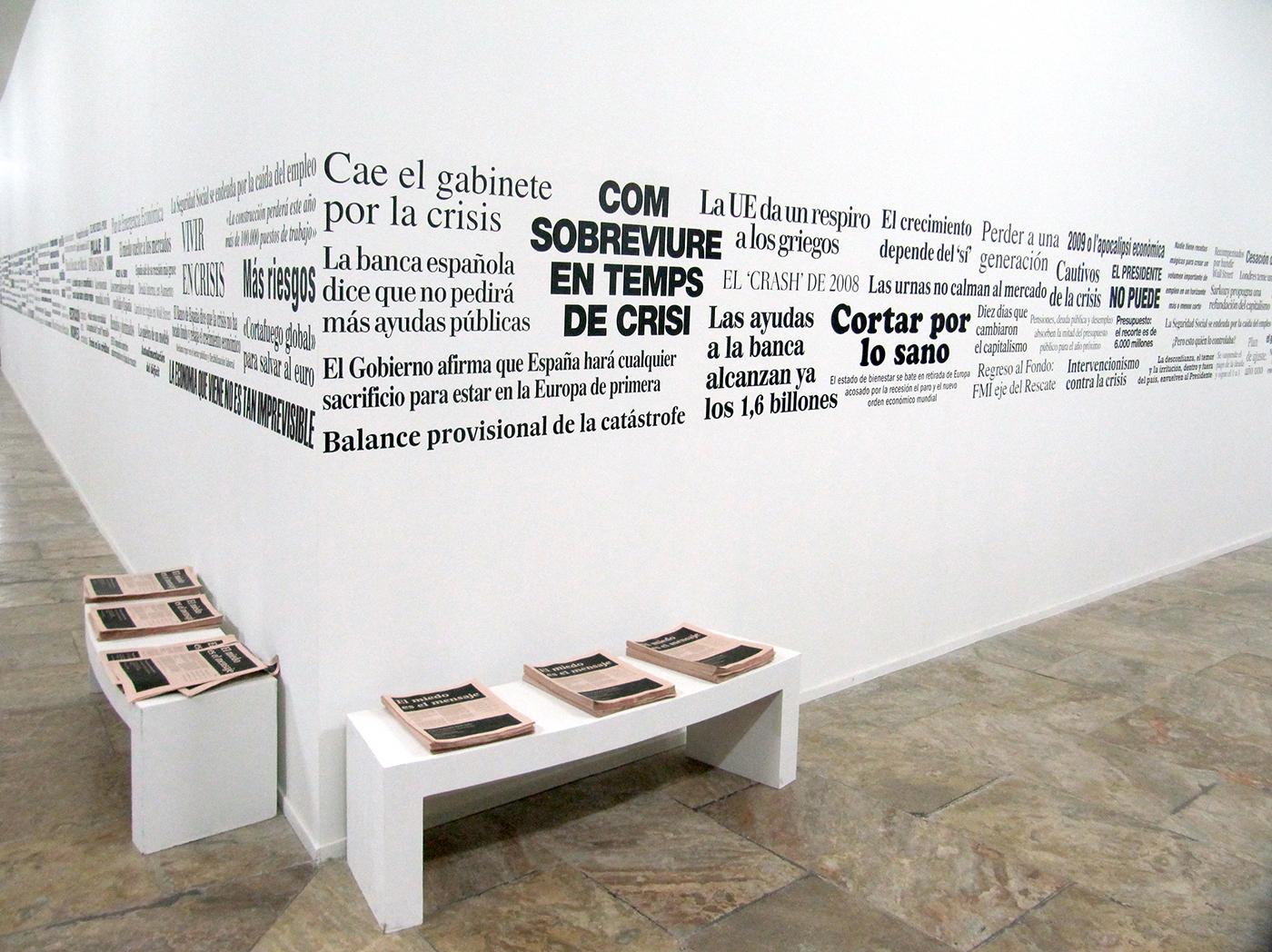 El Miedo es el Mensaje , 2012, foto por Pablo Llopis