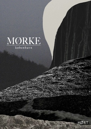 MØRKE // KØBENHAVN