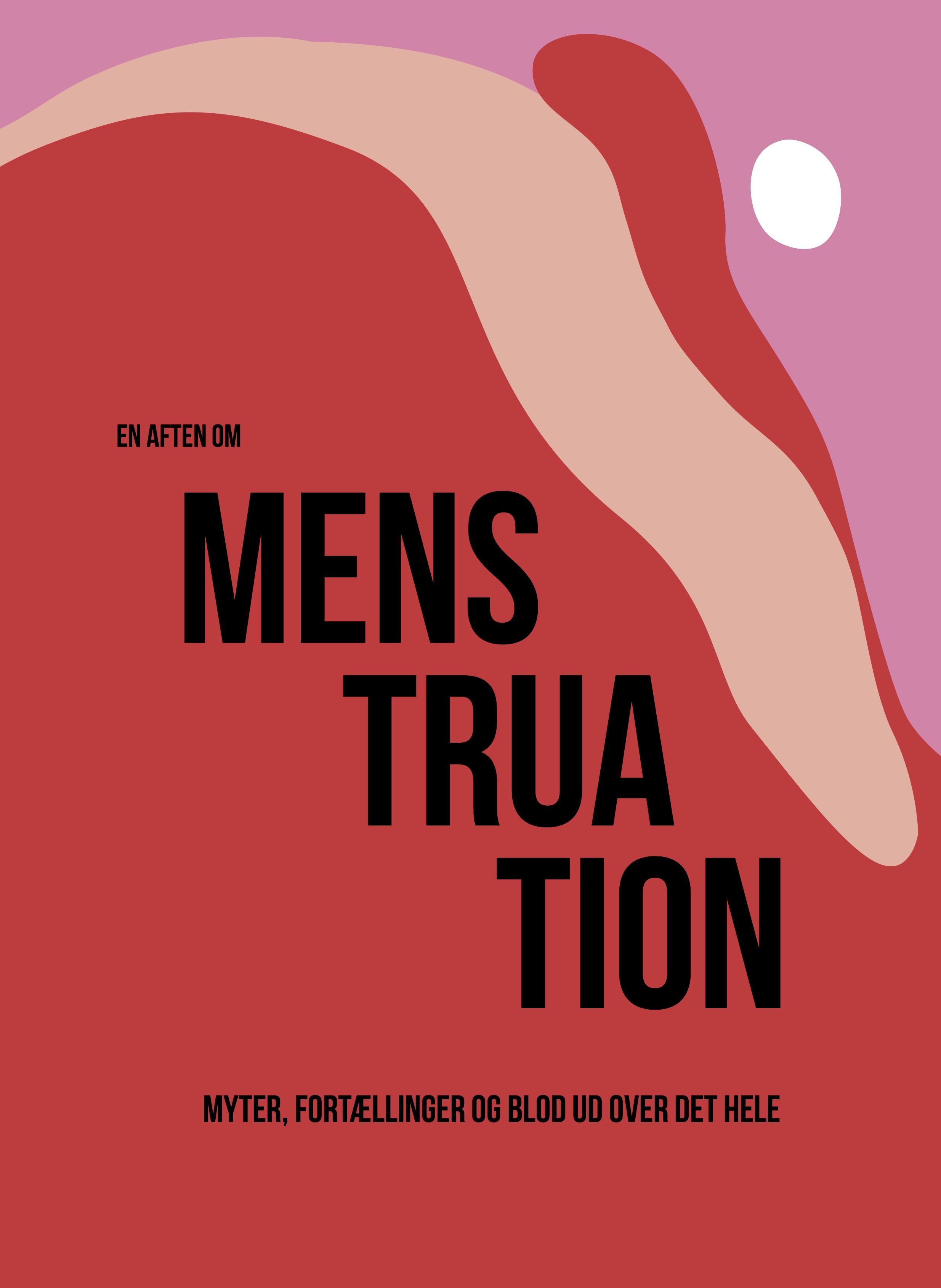 """Klik: """"En aften om menstruation"""", er ligesom """"En aften om ensomhed"""" en fortælleforestilling om et tabu."""