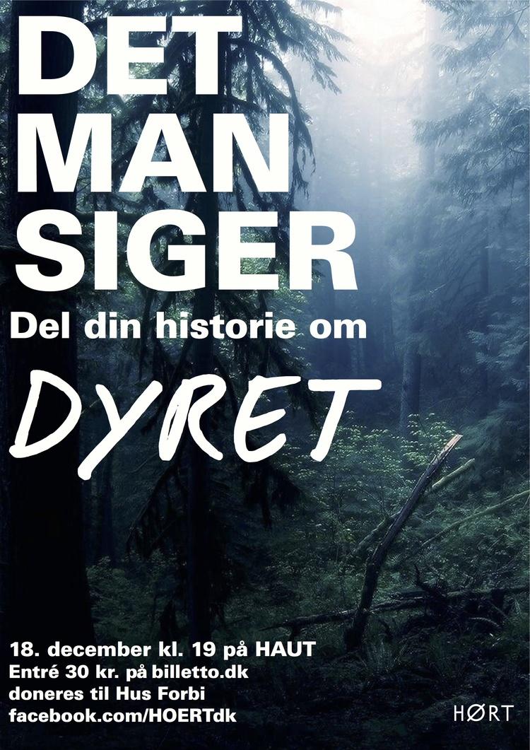 DET MAN SIGER - DYRET