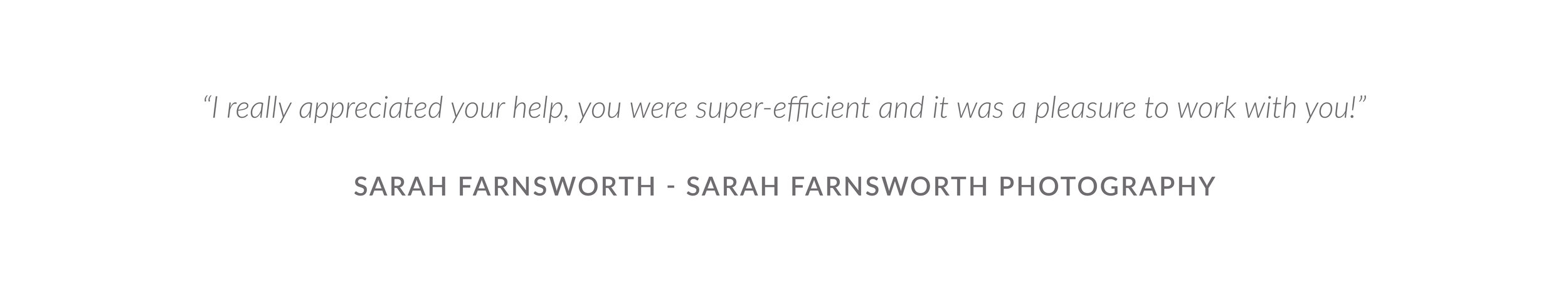 Testimonial - Sarah Farnsworth, Sarah Farnsworth Photography