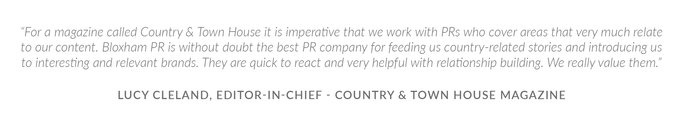 Testimonial - Lucy Cleland, Country & Town House
