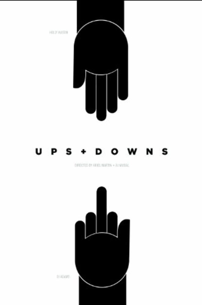 Ups + Downs
