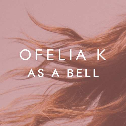 SXS014 Ofelia K - As A Bell