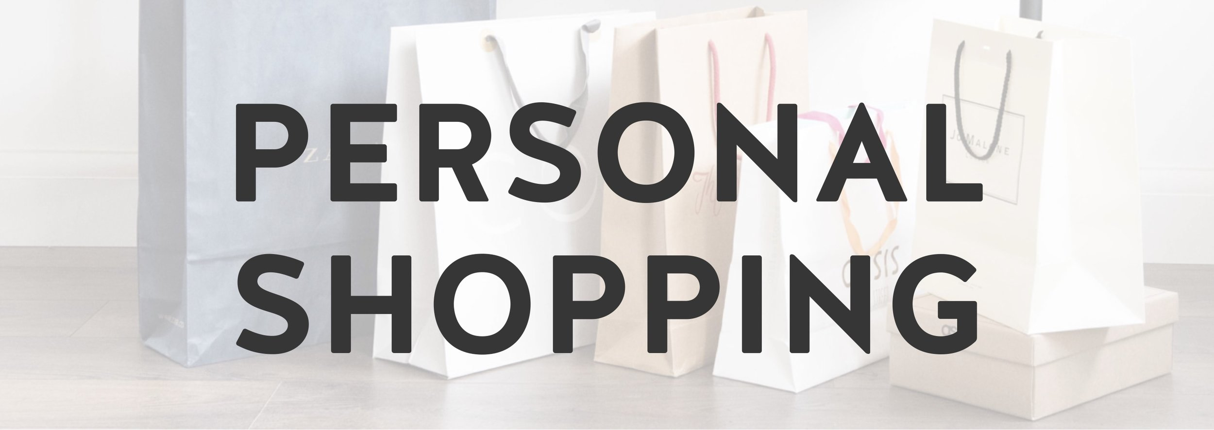 Personal Shopper | St Albans Hitchin Cambridge