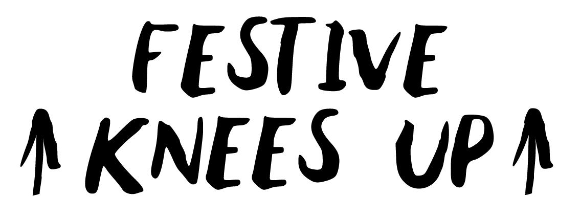 Festive knees up text-01.jpg